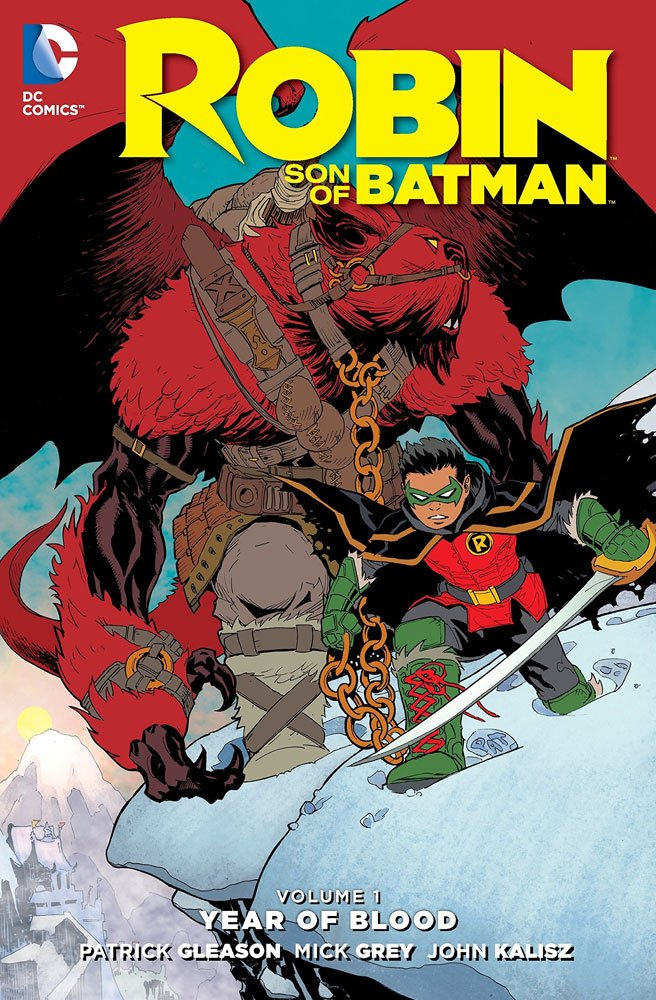 DC Comics bande dessinée Robin Son Of Batman Vol. 1 Year Of Blood by Patrick Gleason *ANGLAIS*