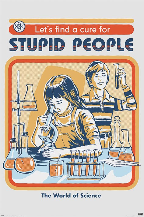 Steven Rhodes pack posters Let's Find A Cure For Stupid People 61 x 91 cm (5)