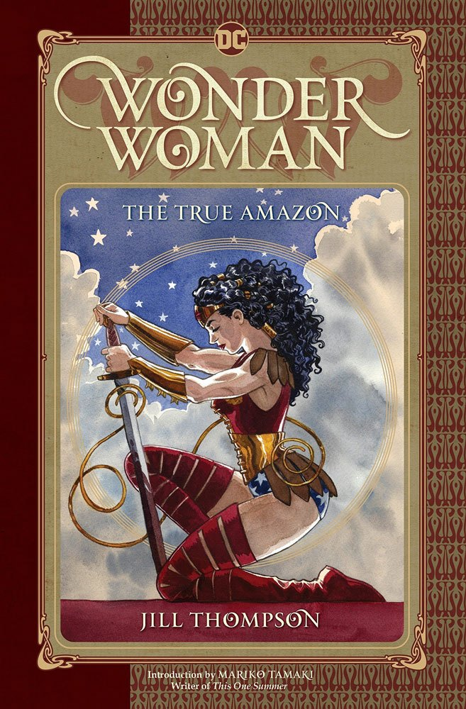 DC Comics bande dessinée Wonder Woman The True Amazon by Jill Thompson *ANGLAIS*